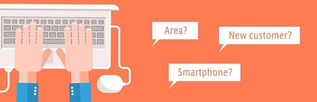 Area? New customer? Smartphone?